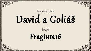 J. Ježek - David a Goliáš [Duben 2020 | FRAGIUM16]
